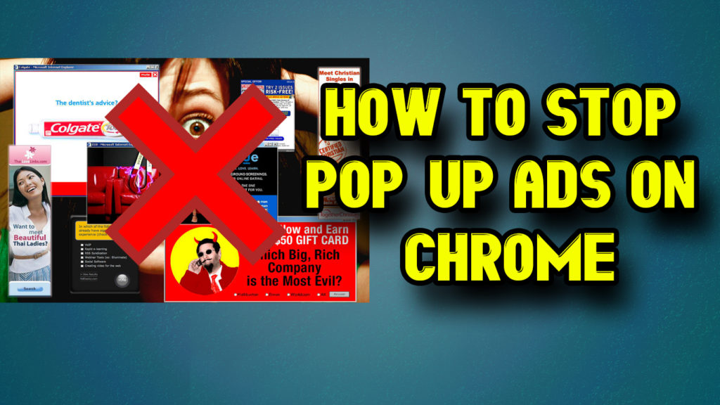 How to stop pop-up ads on chrome